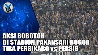 AKSI BOBOTOH DI STADION PAKANSARI BOGOR    TIRA PERSIKABO vs PERSIB