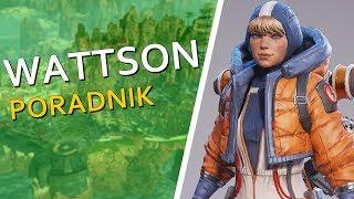 Jak grać: WATTSON | Apex Legends [PORADNIK PL] ✔