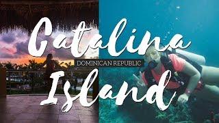 CATALINA ISLAND, DOMINICAN REPUBLIC || VLOG
