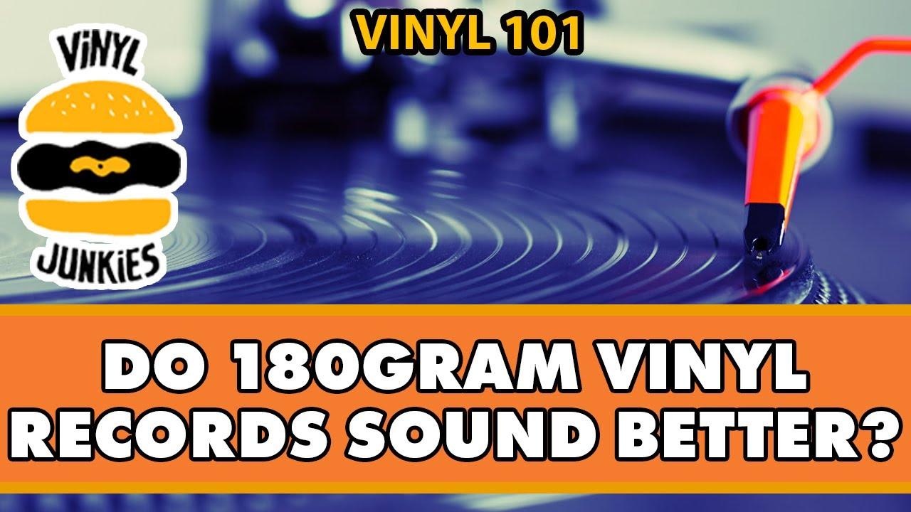 Does 180 Gram Vinyl Sound Better Vinyl Records 101 Youtube