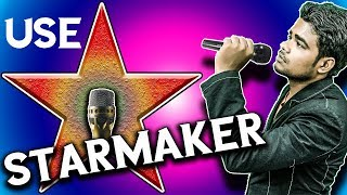 Starmaker Kaise Use Kare    How To Use Starmaker    Technical Dilshad
