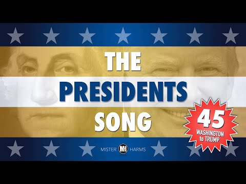 THE PRESIDENTS SONG: George Washington to Donald Trump
