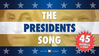 THE PRESIDENTS SONG: Presidents' Day - George Washington to Donald Trump