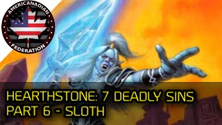 Hearthstone: 7 Deadly Sins [Part 6] Sloth