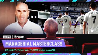 'The rapport I have with my players is important'  Zidane Manager Masterclass | FIFA 21 Career Mode