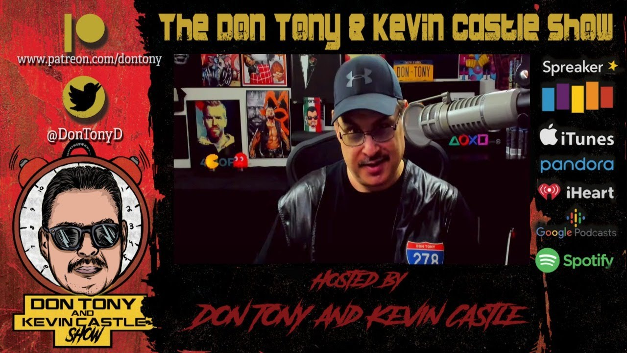 Don Tony And Kevin Castle Show 7/13/20 WWE Raw Recap; Tammy Sytch Arrested; Triple H On #SpeakingOut