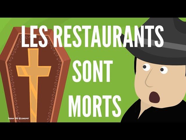 Les Restaurants Sont MORTS !