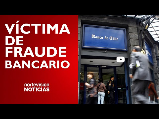 VÍCTIMA DE FRAUDE BANCARIO