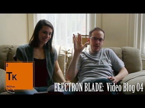 Electron Blade: Video Blog 04