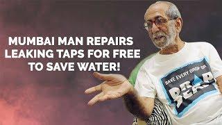 Mumbai's water hero repairs leaking taps for free
