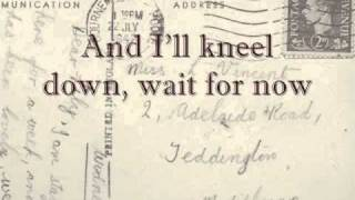 Mumford and Sons - Nothing Is Written (I Will Wait) with lyrics