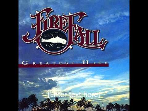 Livin' Ain't Livin' - Firefall