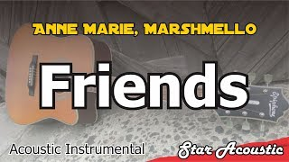 Anne Marie, Marshmello Friends (Acoustic Cover With Lyrics)