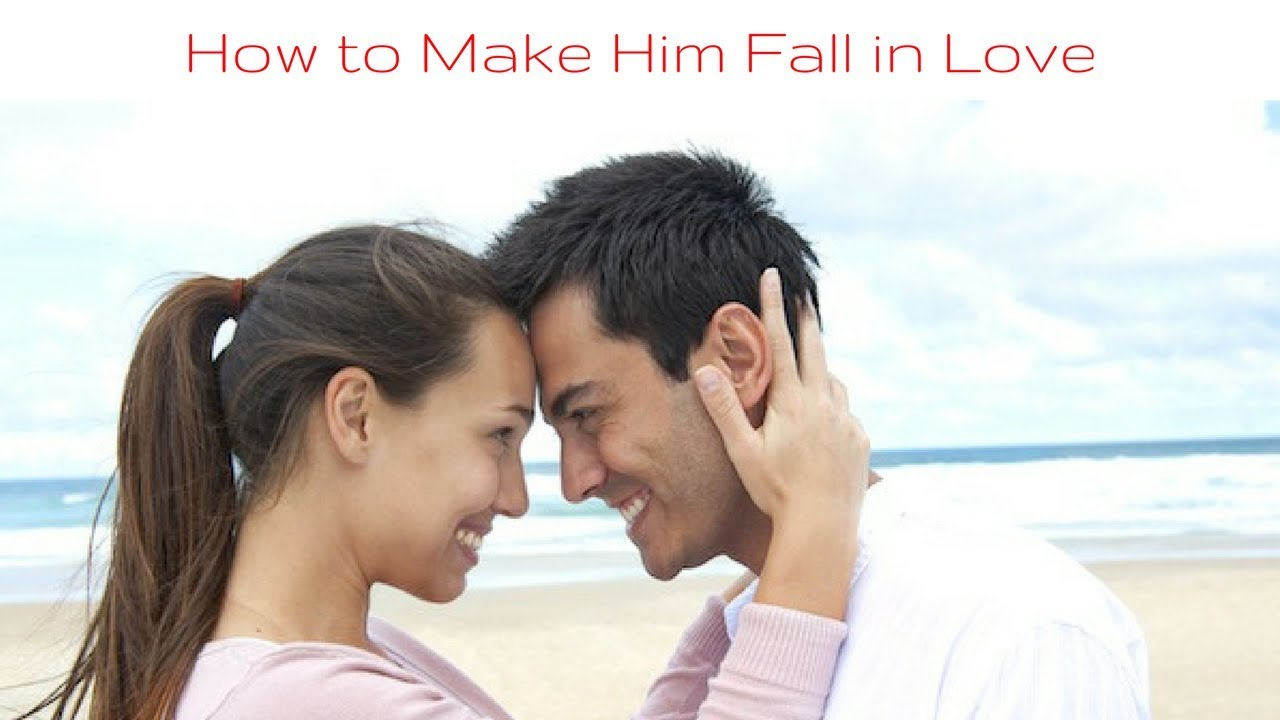 How To Make Him Fall In Love Again After A Breakup - How To Make A Man Fall  In Love Again With You