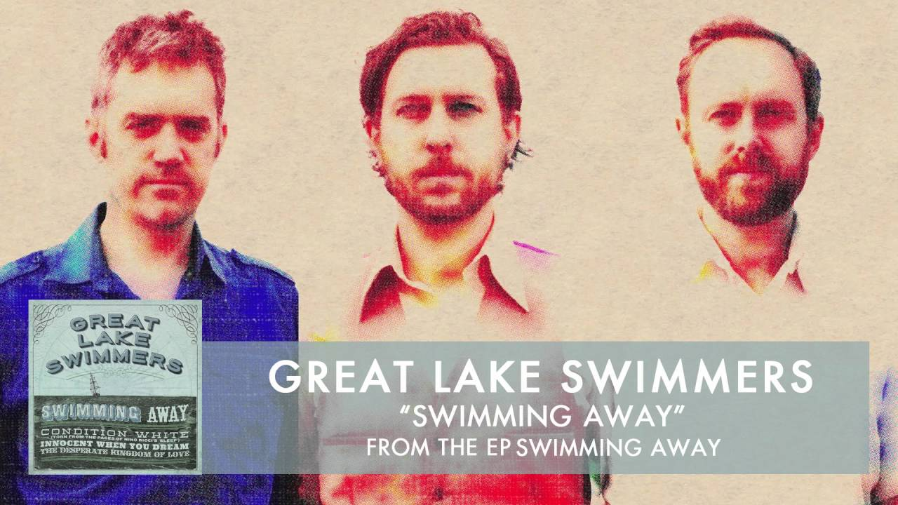 great-lake-swimmers-swimming-away-audio-greatlakeswimmers