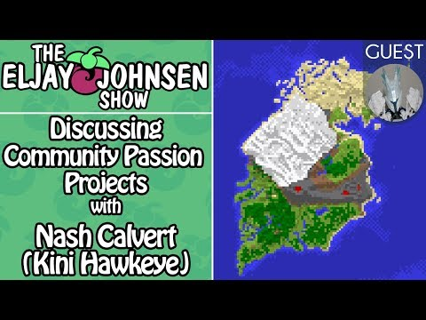 The Eljay Johnsen Show |#021| Discussing Community Passion Projects with Nash Calvert (Kini Hawkeye)