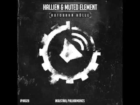 Hallien & Muted Element - Autobahn Hölle (Kai Pattenberg Remix)