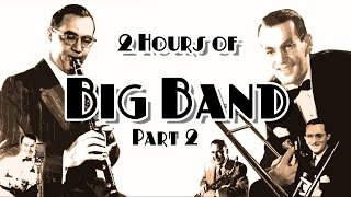TWO HOURS of Big Band - Part 2 (Glenn Miller, Benny Goodman, Artie Shaw, Tommy Dorsey, Woody Herman)