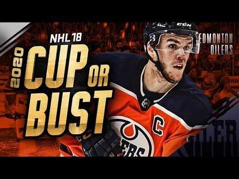 EDMONTON OILERS REBUILD! 2020 CUP OR BUST (NHL 18 Franchise Mode)