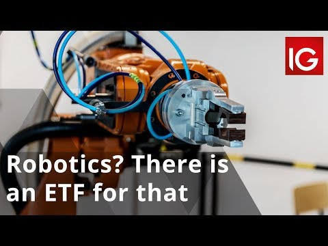 Robotics? There is an ETF for that