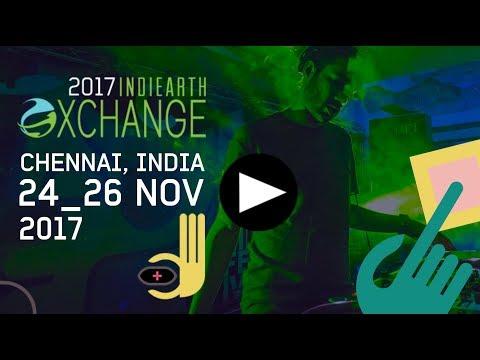 IndiEarth XChange 2017 - Chennai, India - 24/25/26 November
