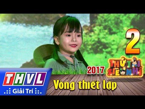 THVL | Thử tài siêu nhí 2017- Tập 2[8]: Em đi qua cầu cây - Huỳnh Mẫn Nhi