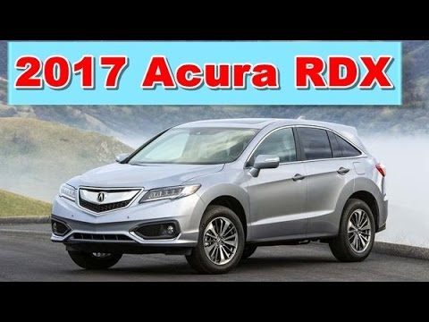 2017 acura rdx redesign interior and exterior youtube. Black Bedroom Furniture Sets. Home Design Ideas