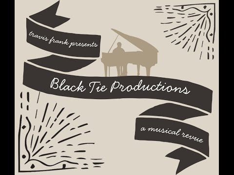 Black Tie Productions: A Musical Revue - Teaser