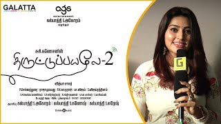 I am Super Excited for Thiruttu Payale 2 - Sneha