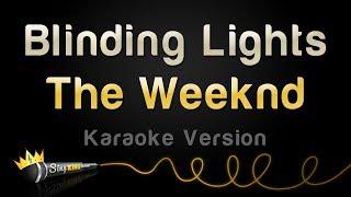 The Weeknd - Blinding Lights (Karaoke Version)
