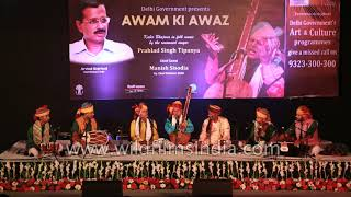 Prahlad Singh Tipanya with his ensemble at Awam Ki Awaz