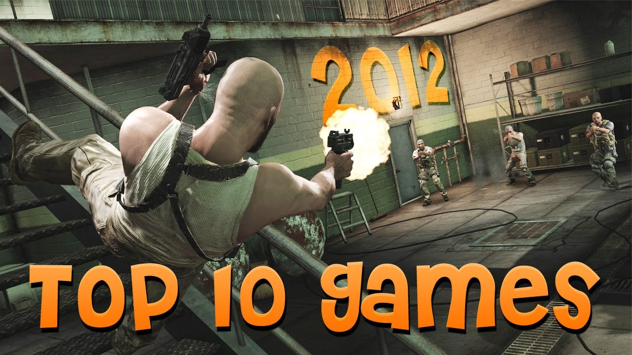 Top 10 Pc Games 2012 Youtube