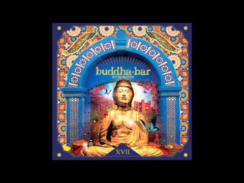 Buddha Bar XVII 2015 - José Manuel - Mantra