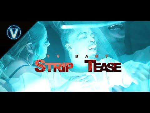 YV Baby - Strip Tease / For Me  | Dir. @WETHEPARTYSEAN
