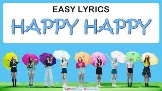 TWICE - HAPPY HAPPY [Easy Lyrics + Indo Sub] by GOMAWO
