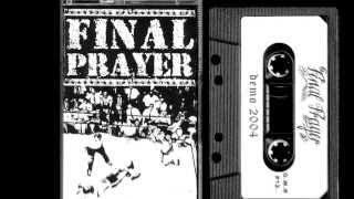FINAL PRAYER - Everyman My Enemy (Final Prayers first written song)