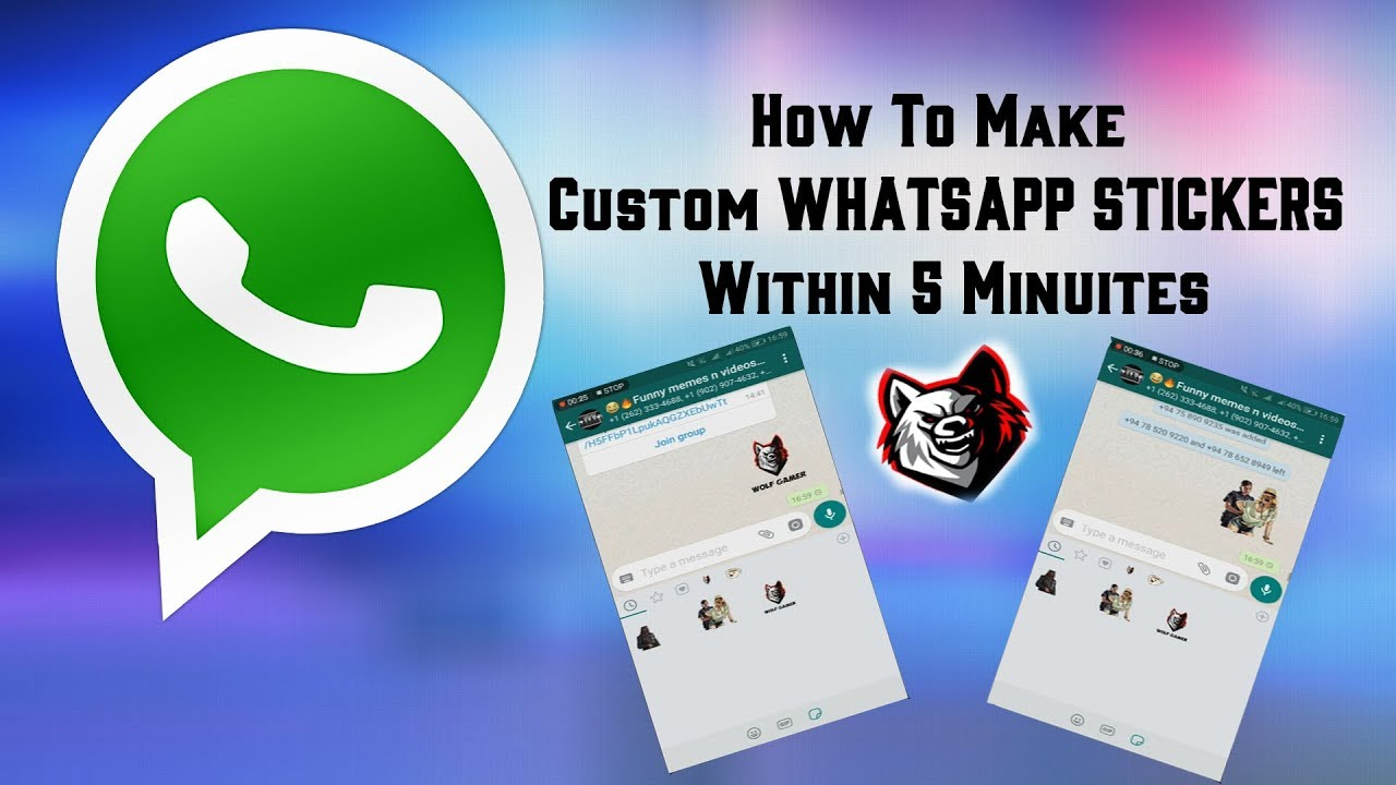 How to make custom stickers in whatsapp within five minuites wolf gamer
