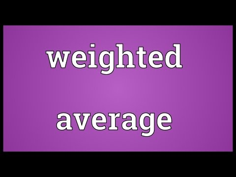 Weighted average Meaning