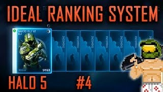 Ideal Halo 5 Ranking System (Part 4)