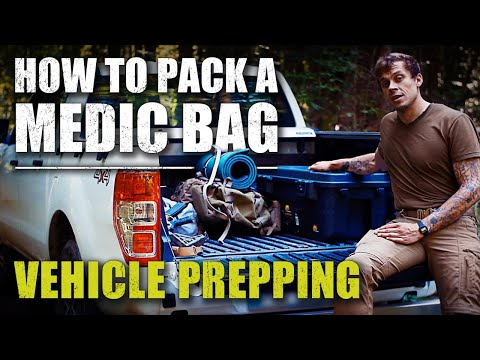How to Pack a Medic Bag | Vehicle Prepping