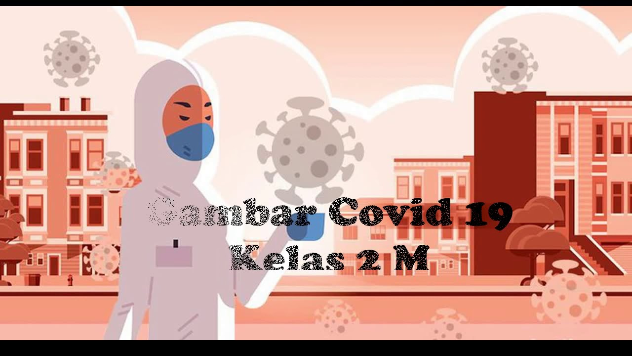 Gambar Covid anak-anak 2M SD Athalia - YouTube
