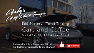 E85 Society & Total Tinting Cars & Coffee Meet