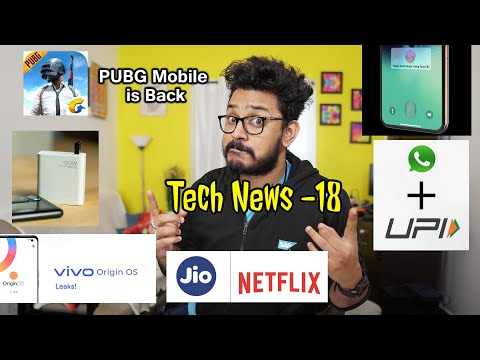 Tech ನ್ಯೂಸ್: PUBG Mobile is back, WhatsApp Pay,  Apple in-display fingerprint, Mi 200W charging