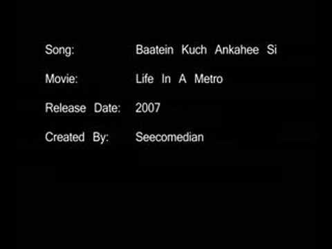 Baatein Kuch Ankahee Si - Life In A Metro