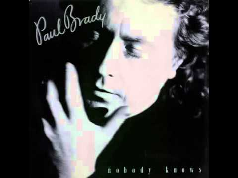 Paul Brady - Nobody Knows