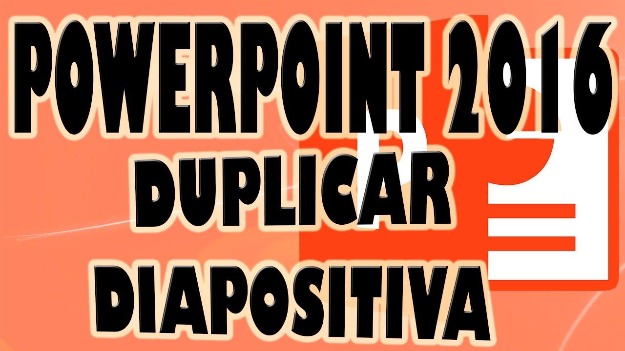 POWERPOINT 2016: Duplicar o Copiar Diapositiva en Presentación Powerpoint.