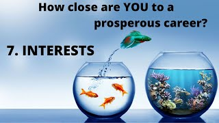 "Interests - Video 7 - Series ""9 Strides to a Prosperous Career"""