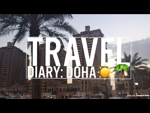 TRAVEL DIARY: DOHA, QATAR🌴