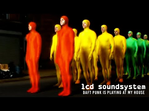LCD Soundsystem - Daft Punk Is Playing At My House (Official Video)