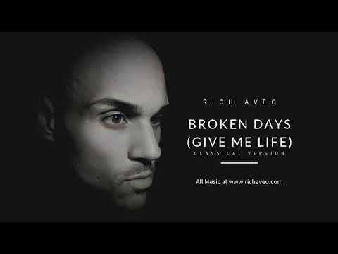 Rich Genoval Aveo – Broken Days (Give Me Life) classical version
